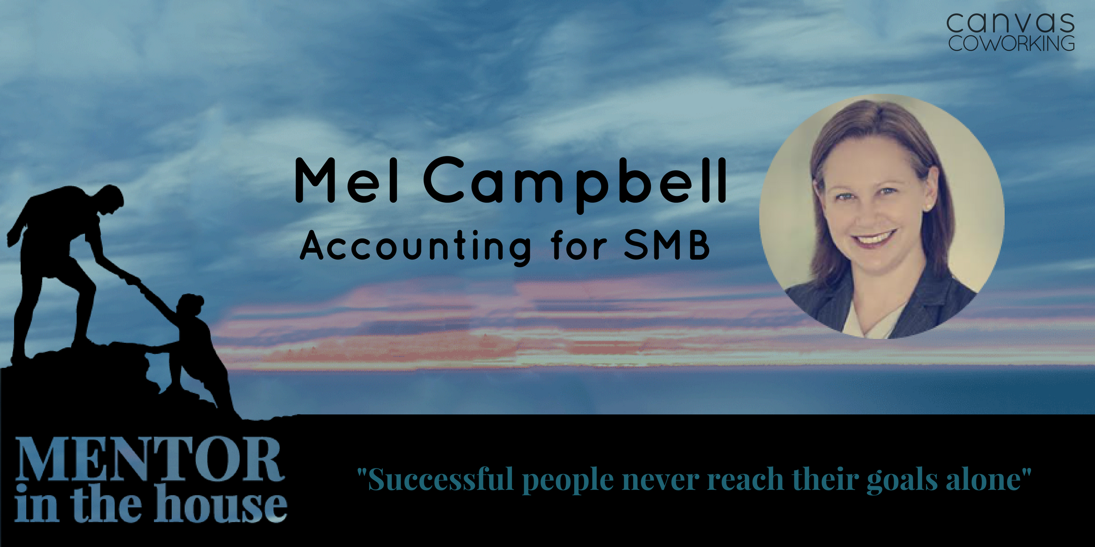 Mentor in the house - Mel Campbell - Accounting