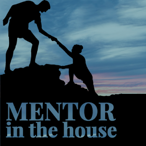 Mentor in the house