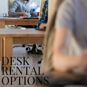 Desk Rental Options