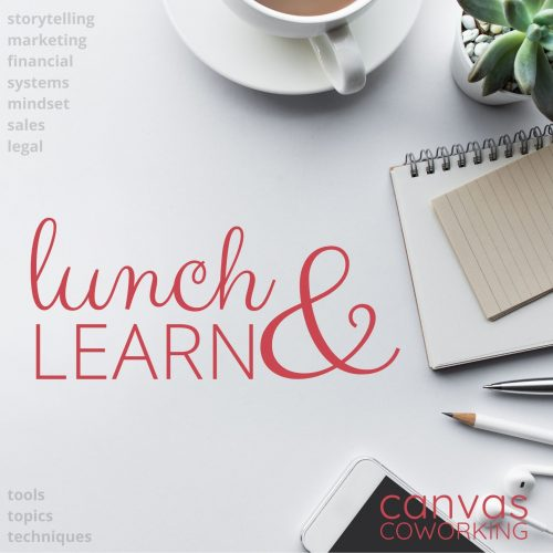 Lunch & Learn at Canvas Coworking