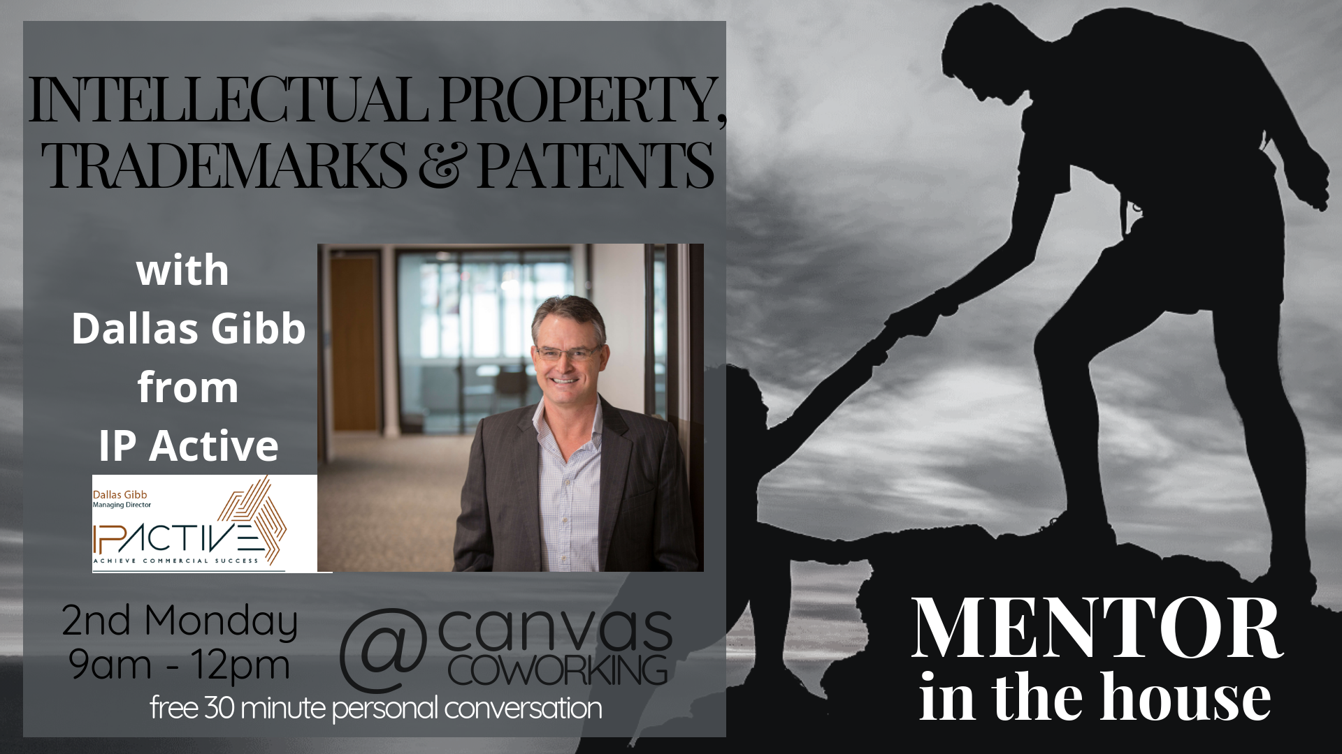 Mentor in the House – Dallas Gibb – Intellectual Property