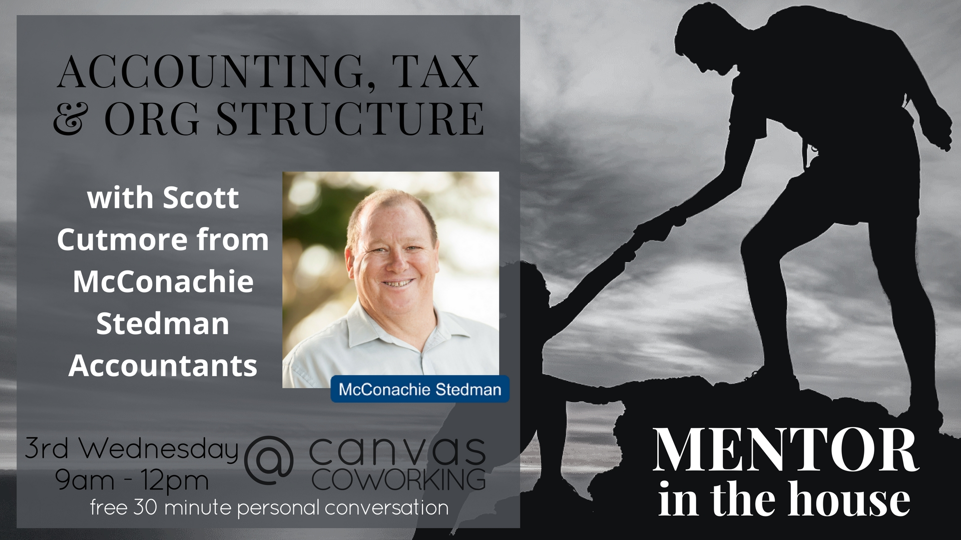 Mentor in the House - Accounting - Scott Cutmore - 3rd Wednesday of the month - Canvas Coworking