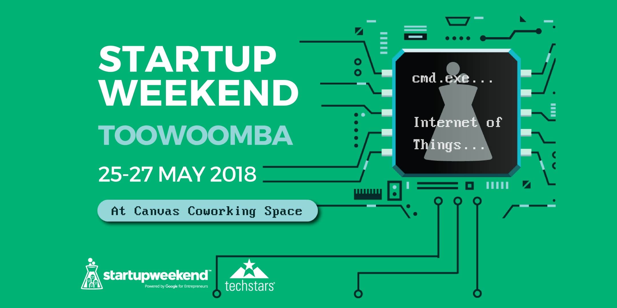 Techstars Startup Weekend - Internet of Things - Toowoomba - 25-27 May 2018