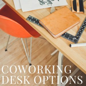 Coworking Desk Options