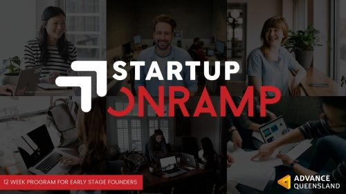 Startup Onramp - 12 week program for early stage founders - Advance Queensland