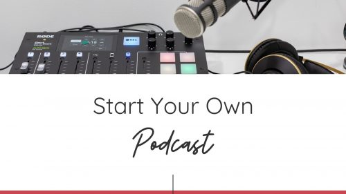 Start Your Own Podcast Course