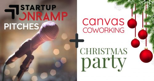 Startup Onramp Pitch Event and Canvas Coworking Christmas Party
