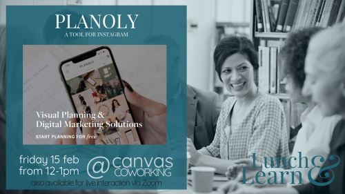 Lunch & Learn - Planoly, a tool for Instagram - Canvas Coworking Toowoomba