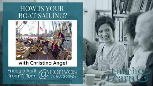 Lunch & Learn - How is your boat sailing? - Canvas Coworking Toowoomba - 5 April 2019