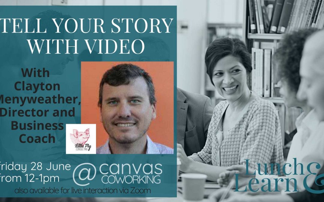 Recording – Tell Your Story with Video
