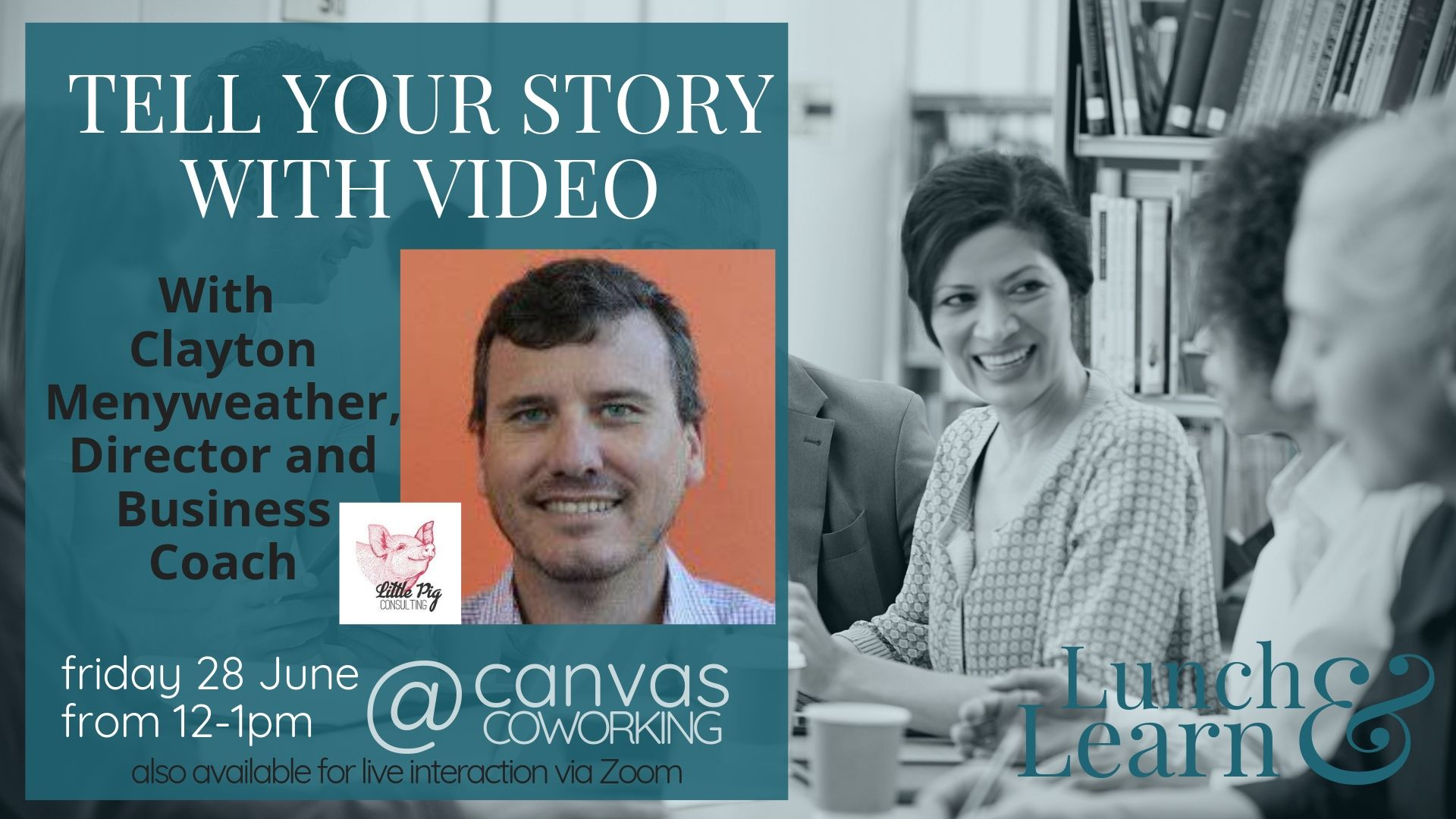 Lunch & Learn – Tell Your Story with Video