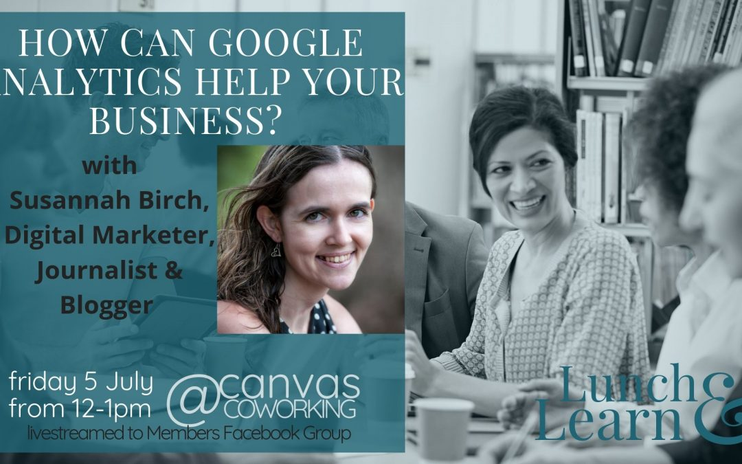 Lunch & Learn – How Can Google Analytics Help Your Business?