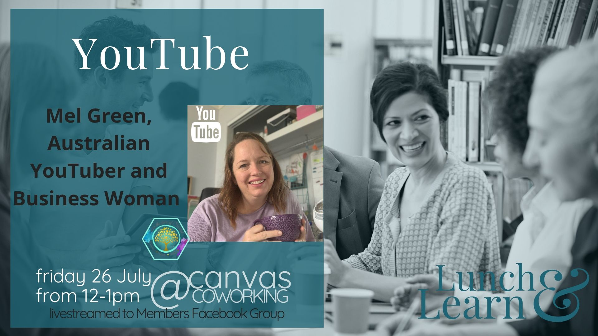 Lunch & Learn - Youtube 26 July 2019 In person or via zoom