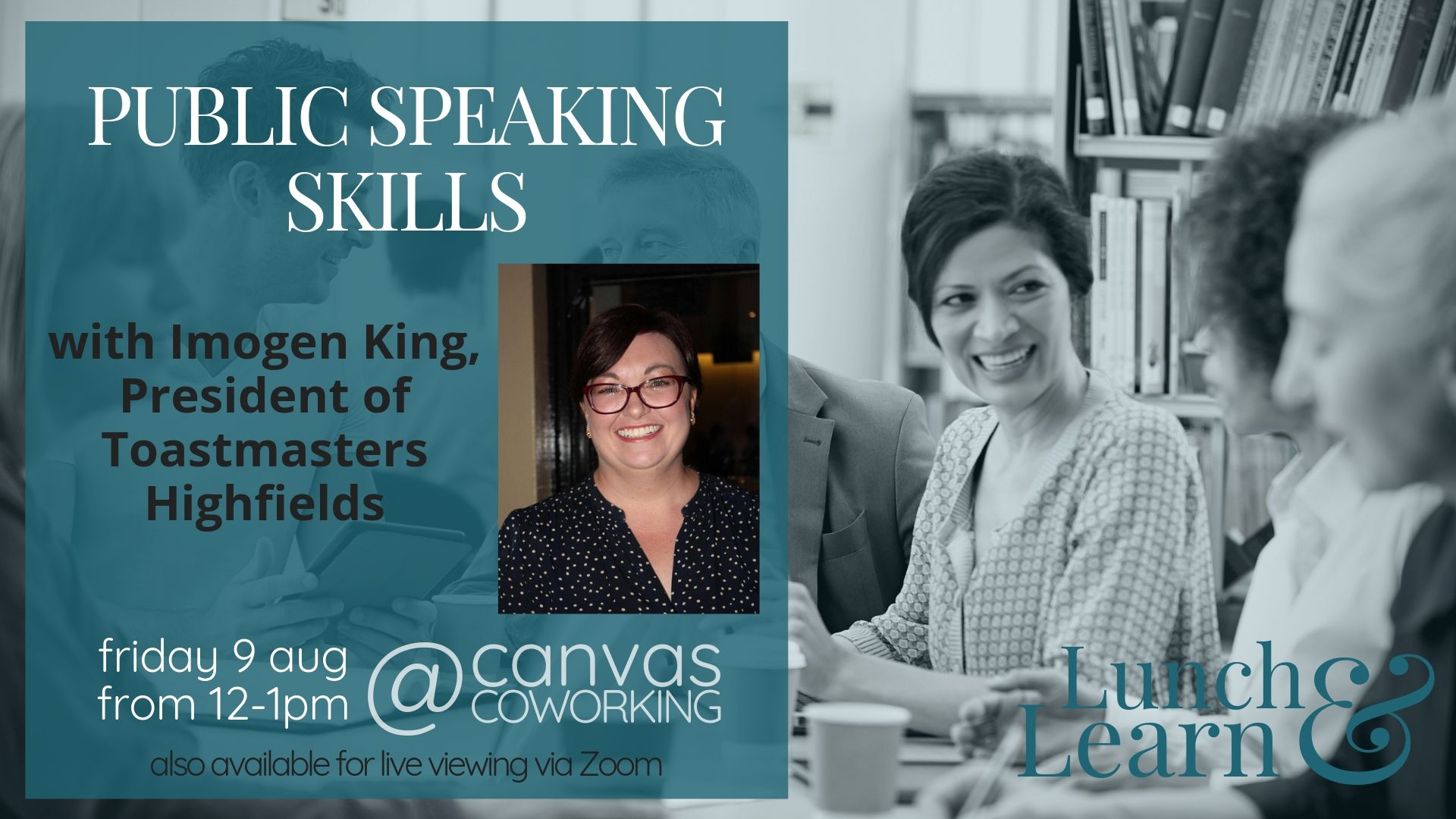 Public Speaking Skills with Imogen King from Toastmasters Highfields, Lunch & Learn at Canvas Coworking, Toowoomba