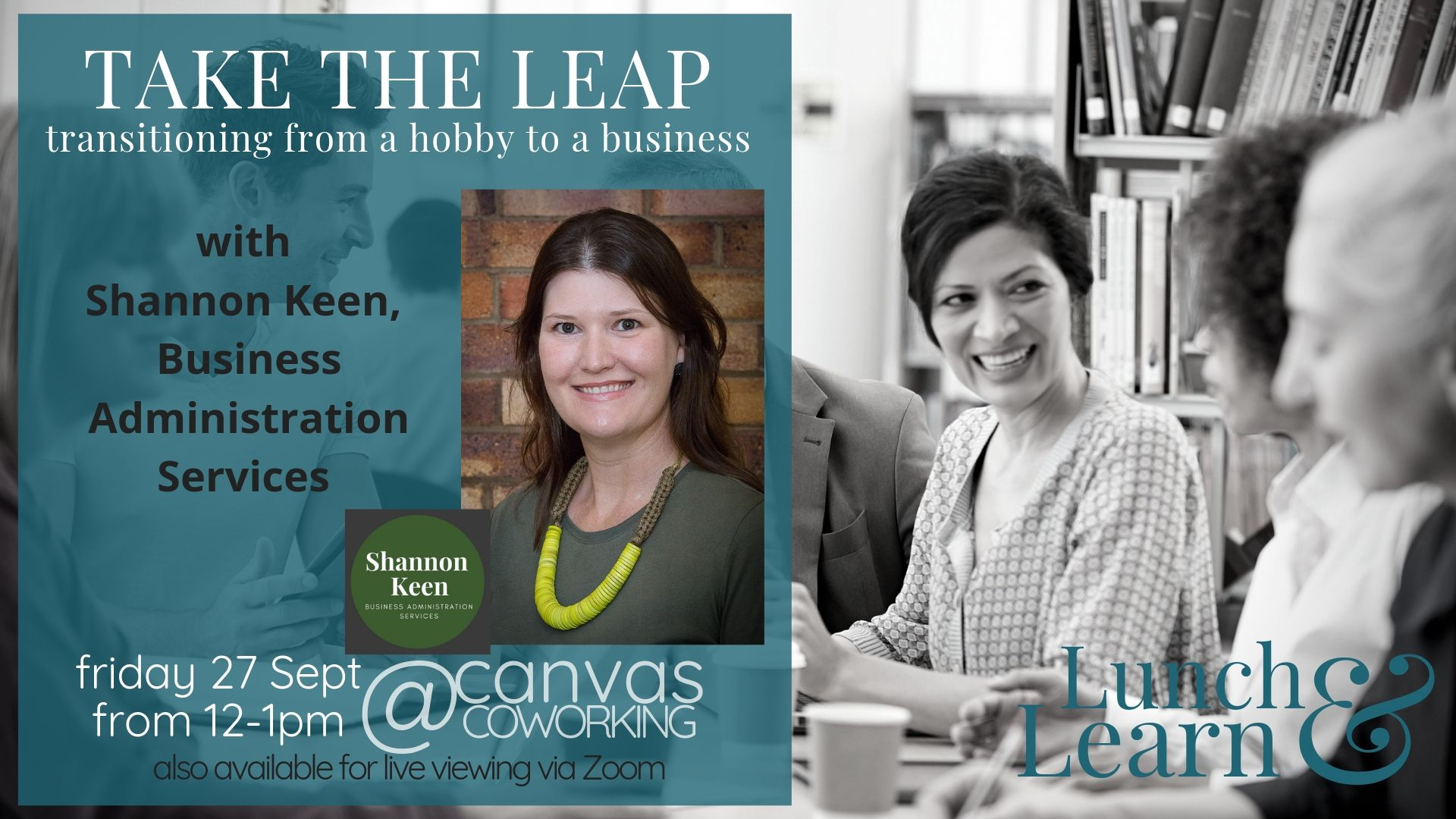 Take the Leap and turn your hobby into a business with Shannon Keen from Business Administration Services Friday 27 September from 12pm to 1pm at Canvas Coworking Toowoomba