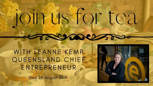 Afternoon Tea with Leanne Kemp, Queensland Chief Entrepreneur at Canvas Coworking, Toowoomba on Wed 28 August 2019