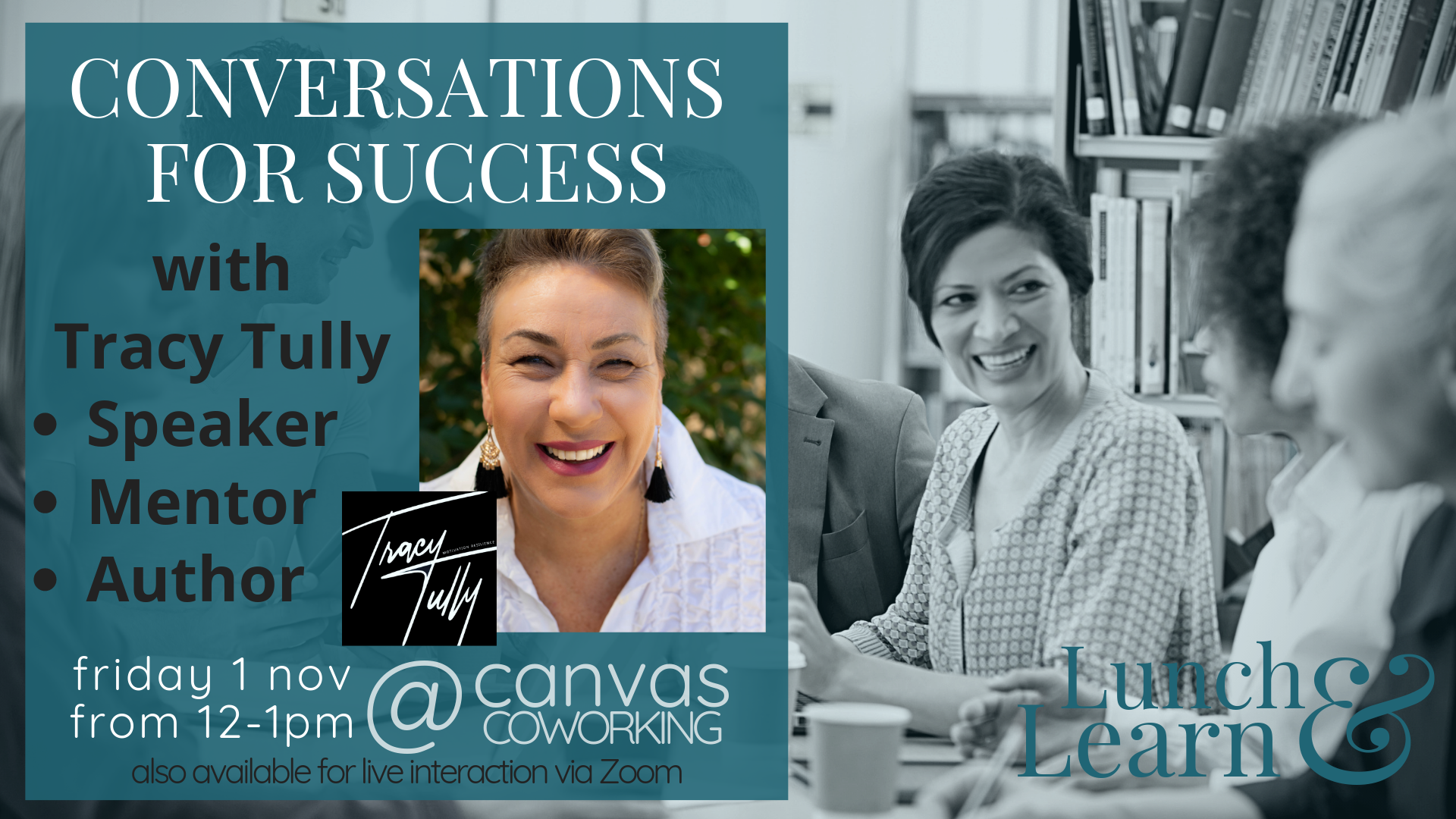 Conversations for Success with Tracy Tully, Lunch and Learn, Canvas Coworking, 1st November 2019