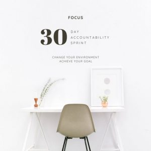 Focus - 30 Day Accountability Sprint at Canvas Coworking Toowoomba