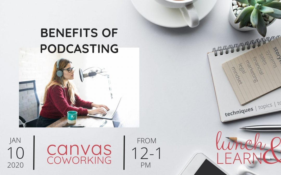Recording – Benefits of Podcasting