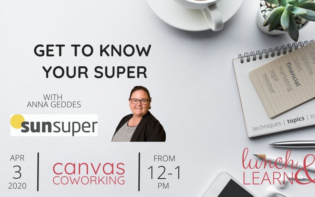 Recording – Get To Know Your Super