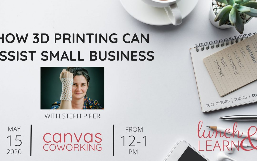 Recording – How 3D printing can assist small business