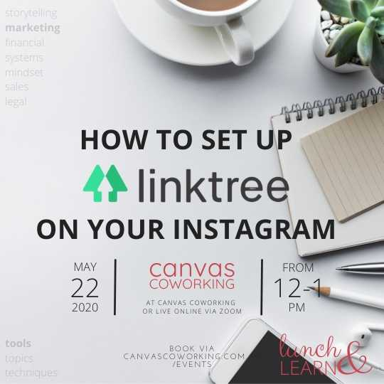 Lunch & Learn Linktree for Instagram on Friday 22 May 2020 at 12pm