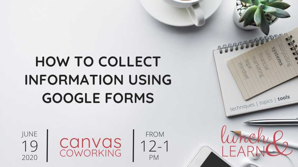 Recording – How to collect information using Google Forms