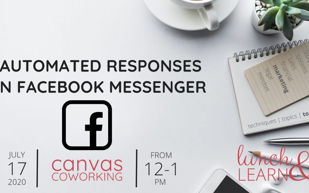 Recording – Automated Responses in Facebook Messenger