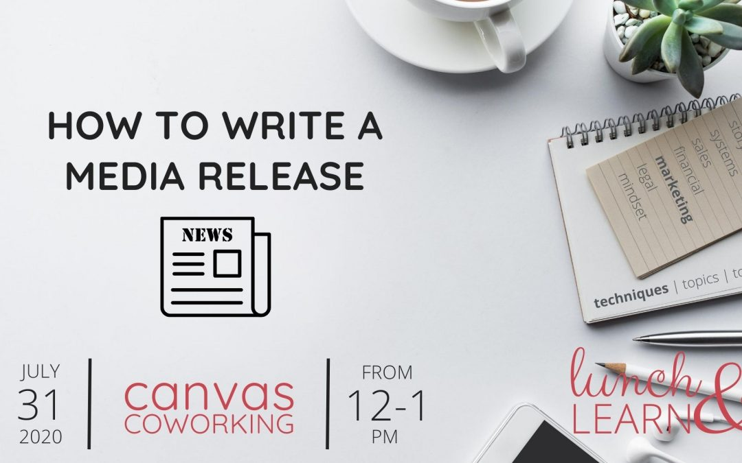 Recording – How to Write a Media Release