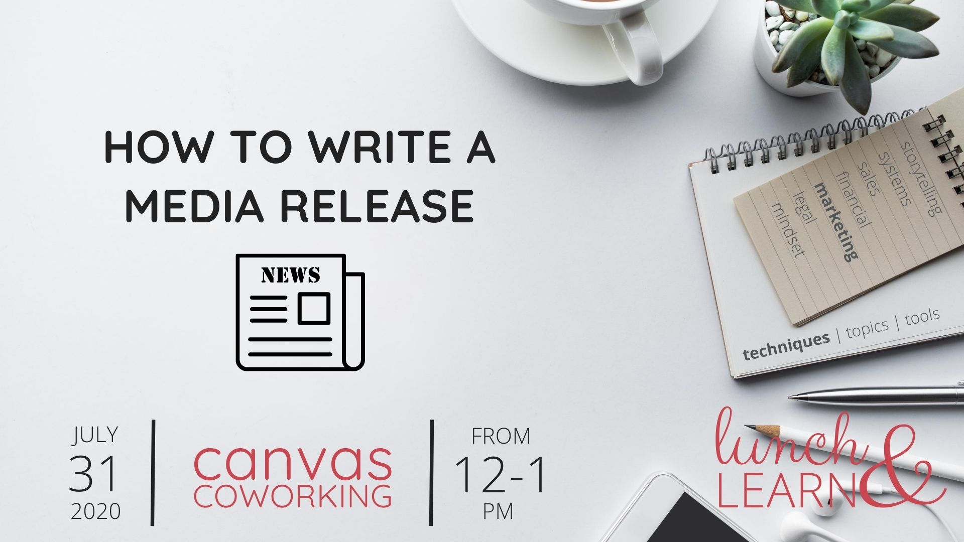 How to write a media release - Canvas Coworking - Lunch & Learn - 31 July 2020
