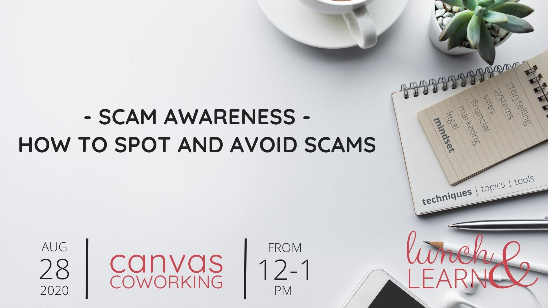 Scams Awareness Lunch & Learn at Canvas Coworking on Friday 28 August 2020
