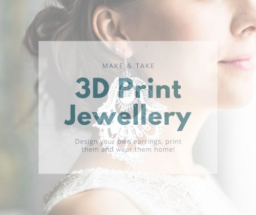 3d Print Jewellery - Make and Take Workshop - Canvas Coworking