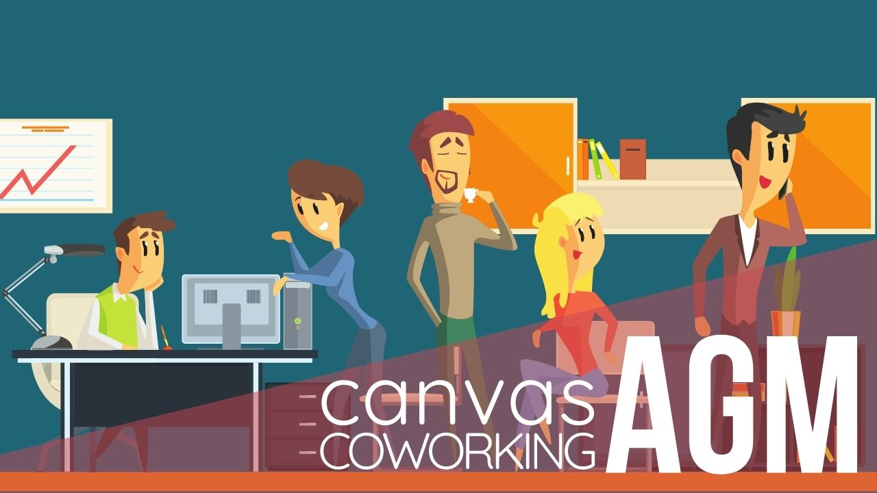 Canvas Coworking Annual General Meeting
