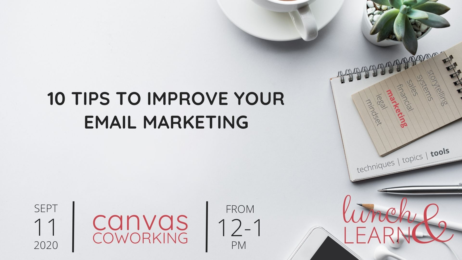Lunch and Learn - 10 tips for email marketing - Friday 11 Sept 2020 - Canvas Coworking