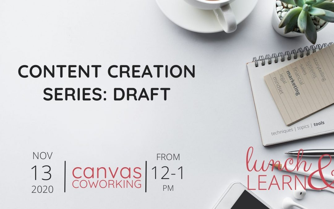 Content Creation Series: Draft
