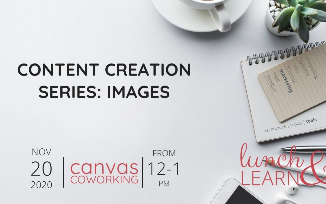 Content Creation Series: Images
