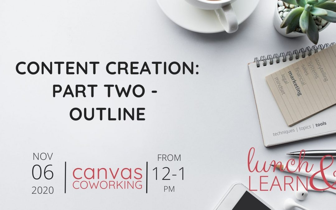 Content Creation: Part Two – Outline