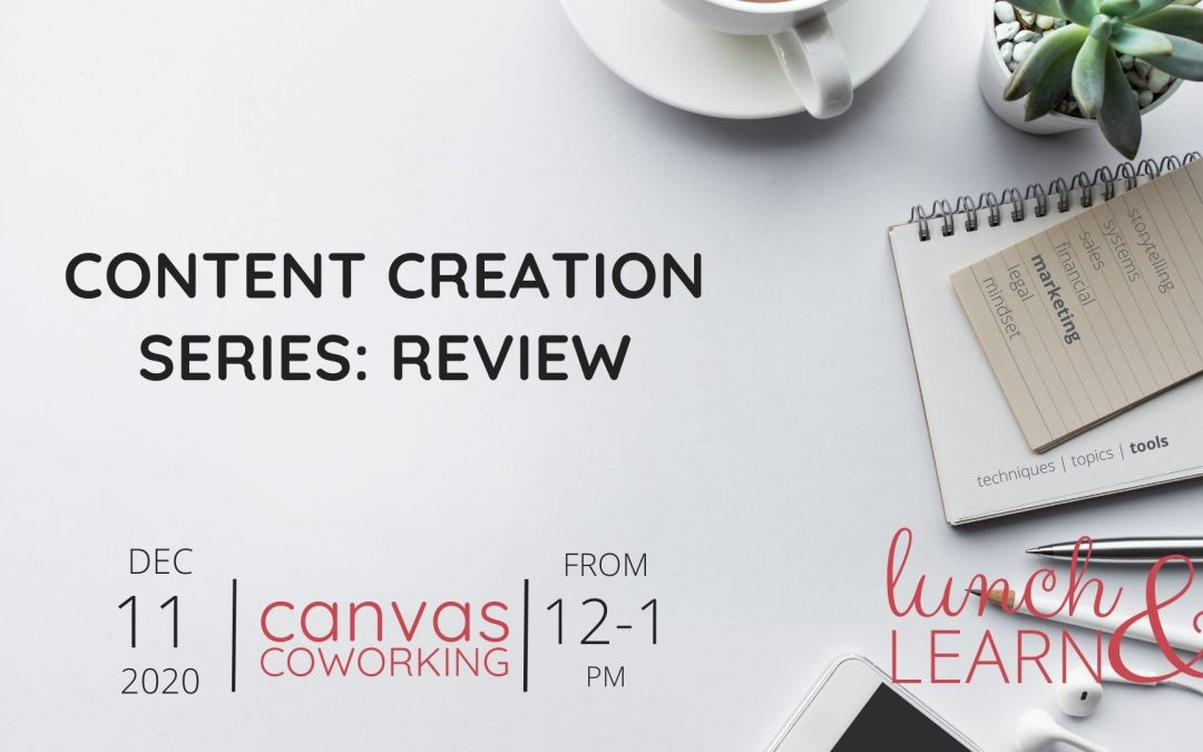 Content Creation Series: Review