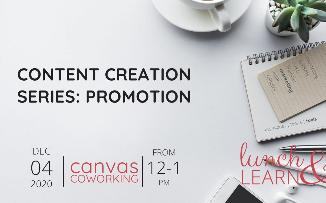 Content Creation Series: Promotion